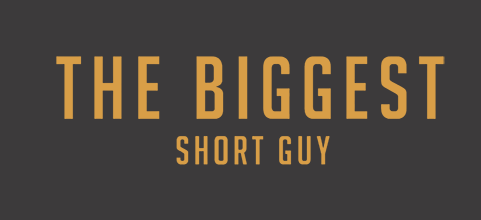 The Biggest Short Guy